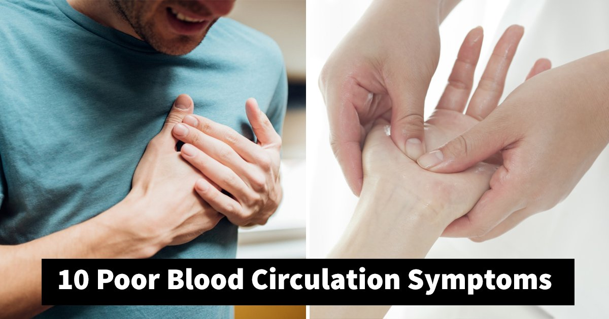 poor blood circulation.jpg?resize=412,232 - 10 Poor Blood Circulation Symptoms That Require Immediate Attention