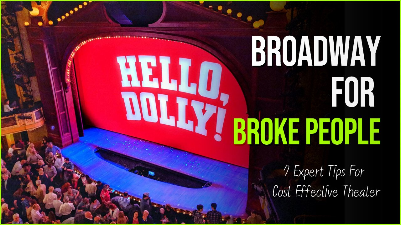 broadway for broke people.jpg?resize=412,232 - Broadway For Broke People   7 Expert Tips For Cost Effective Theater