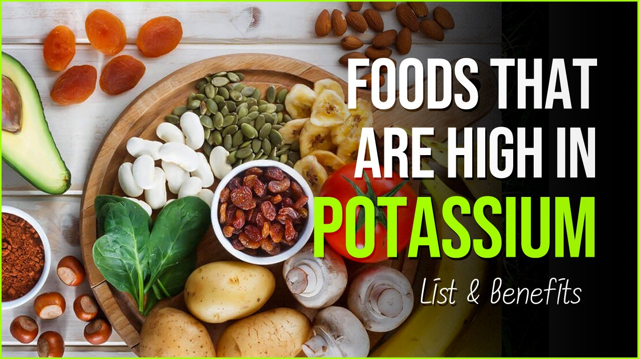 foods that are high in potassium.jpg?resize=412,232 - 8 Amazingly Accessible Foods High In Potassium - List & Benefits