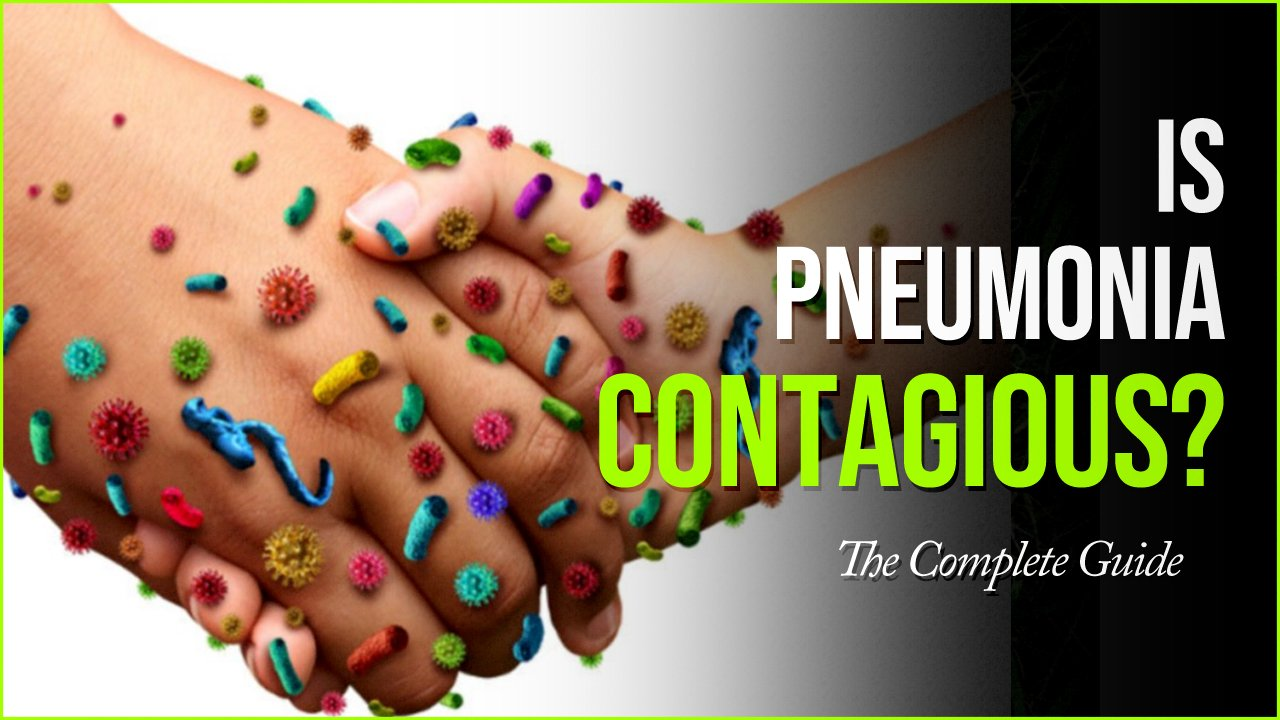 is pneumonia contagious.jpg?resize=412,232 - Is Pneumonia Contagious? Symptoms and Treatment