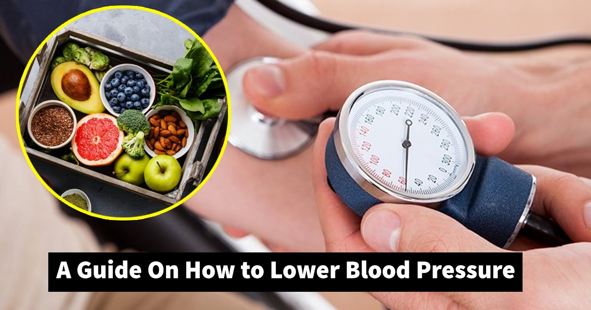 lower blood pressure.jpg?resize=412,232 - A Complete Guide On How to Lower Blood Pressure Without Medication
