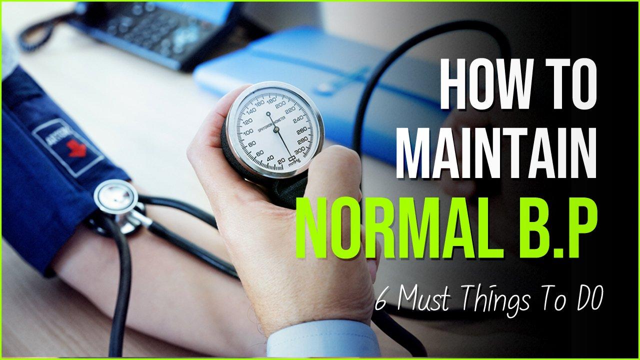 normal blood pressure.jpg?resize=412,232 - 6 Important Things To Do To Maintain Normal Blood Pressure