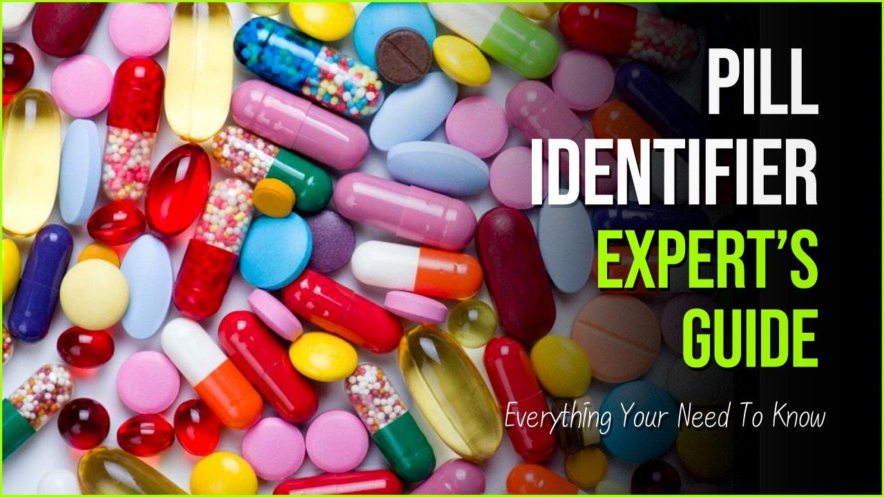 pill identifier.jpg?resize=1200,630 - Pill Identifier | Expert's Guide To Finding The Perfect Pill
