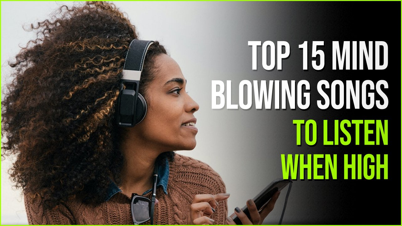 top songs.jpg?resize=412,232 - 15 Mind Blowingly Brilliant Songs To Listen To When High