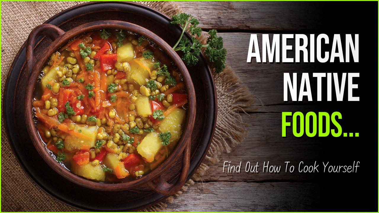 ameircan native foods 1.jpg?resize=412,232 - 2 Mouth Watering American Native Foods You Should Try