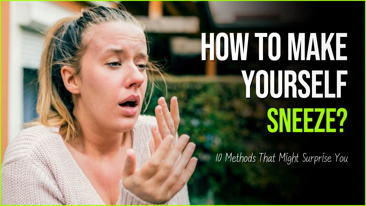 how to make yourself sneeze.jpg?resize=1200,630 - How To Make Yourself Sneeze: 10 Methods That Might Surprise You