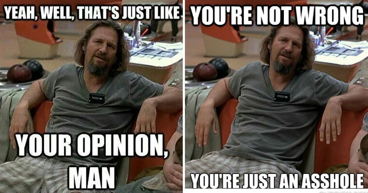 memes.jpg?resize=412,232 - 10 Big Lebowski Memes That Are Going To Return To Old Shows