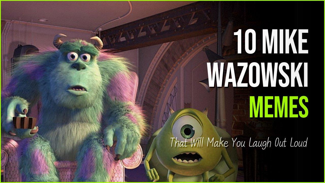 mike wazowski.jpg?resize=1200,630 - 10 Mike Wazowski Memes From Monsters University That Will Crack You Up