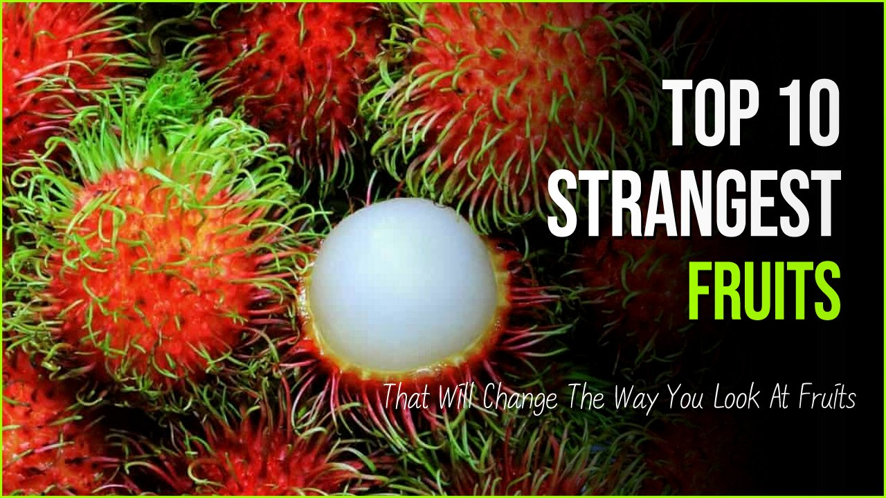 gggggsd.jpg?resize=1200,630 - 10 Strangest Fruits That Will Change The Way You Look At Fruits