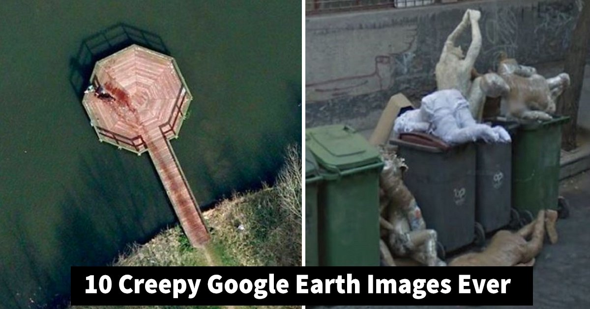 google earth.jpg?resize=1200,630 - 10 Creepy Google Earth Images That Will Shake You To Your Core