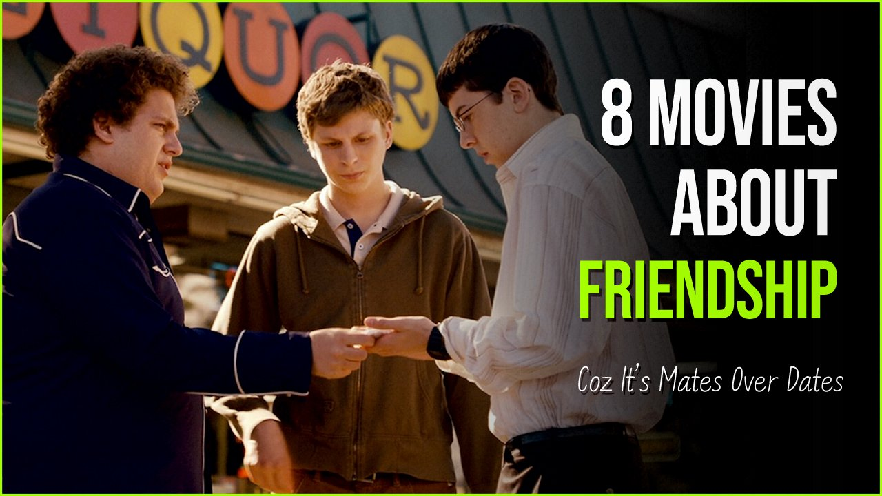 sfsdf.jpg?resize=1200,630 - It's Mates Over Dates With These Top 8 Movies About Friendship
