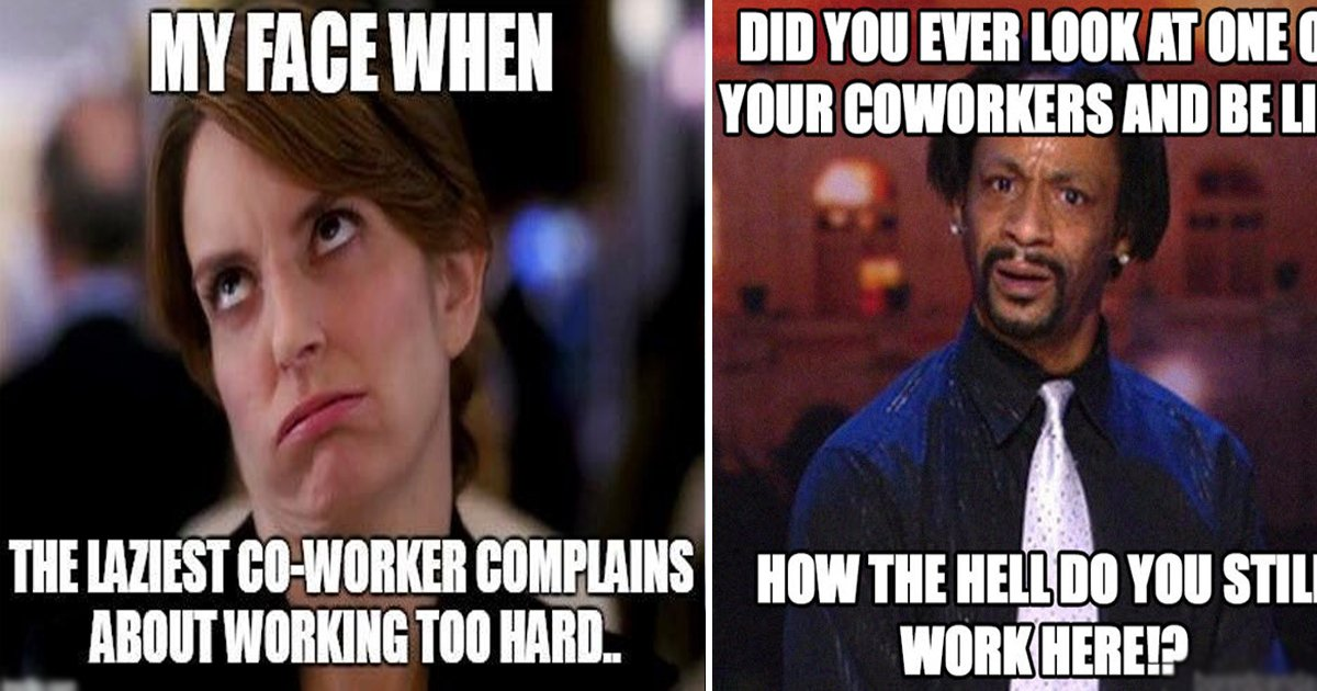 Meme funny you coworker thank 50 Of