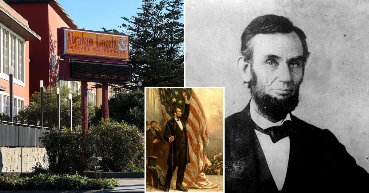 sf6.jpg?resize=1200,630 - Abraham Lincoln High School May Get Renamed Because Former President 'Didn't Show Black Lives Mattered To Him'