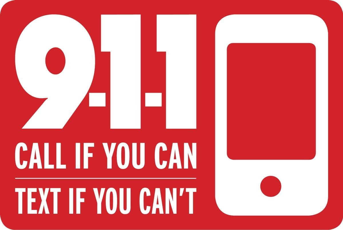 911 - Call When You Can Text When You Can