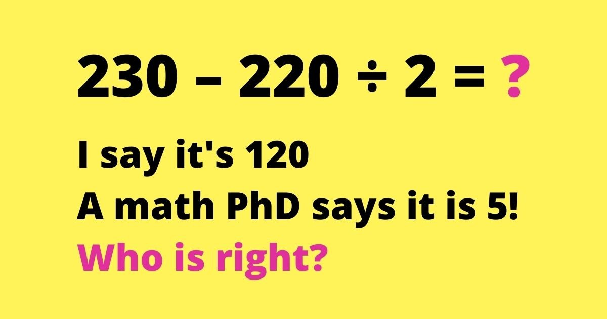 230 220 c3b7 2.jpg?resize=1200,630 - Can You Solve This Viral Equation And Prove Who's Right And Who's Wrong Once And For All
