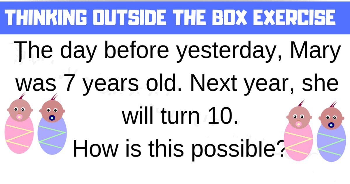 t6 4.jpg?resize=1200,630 - Can You Think Outside The Box & Come Up With The Answer To This Challenge?
