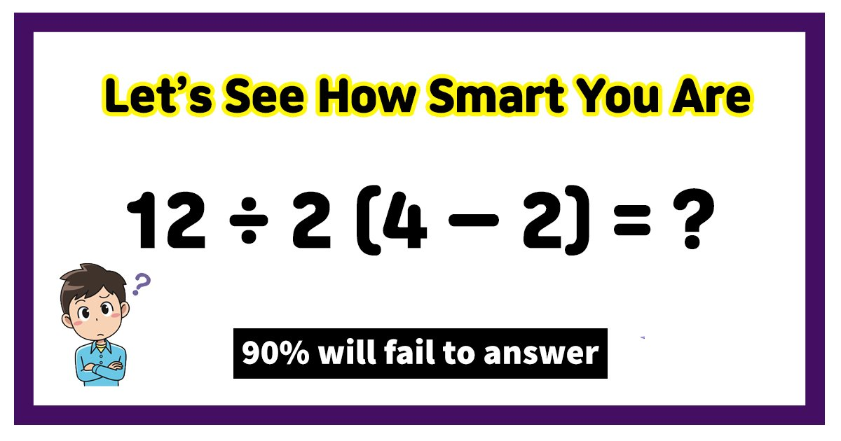 t8 4.jpg?resize=1200,630 - 90% Of Viewers Struggle To Find The Correct Answer To This Math Sum! But Can You?
