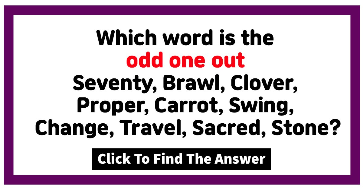 w4 22.jpg?resize=412,232 - Can You Correctly Guess The ODD One Out In This Brain-Teaser?