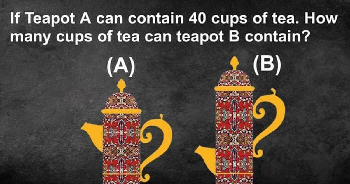 t3 40.jpg?resize=1200,630 - This Teapot Brain Teaser Is Causing A Stir Online! Can You Solve It?