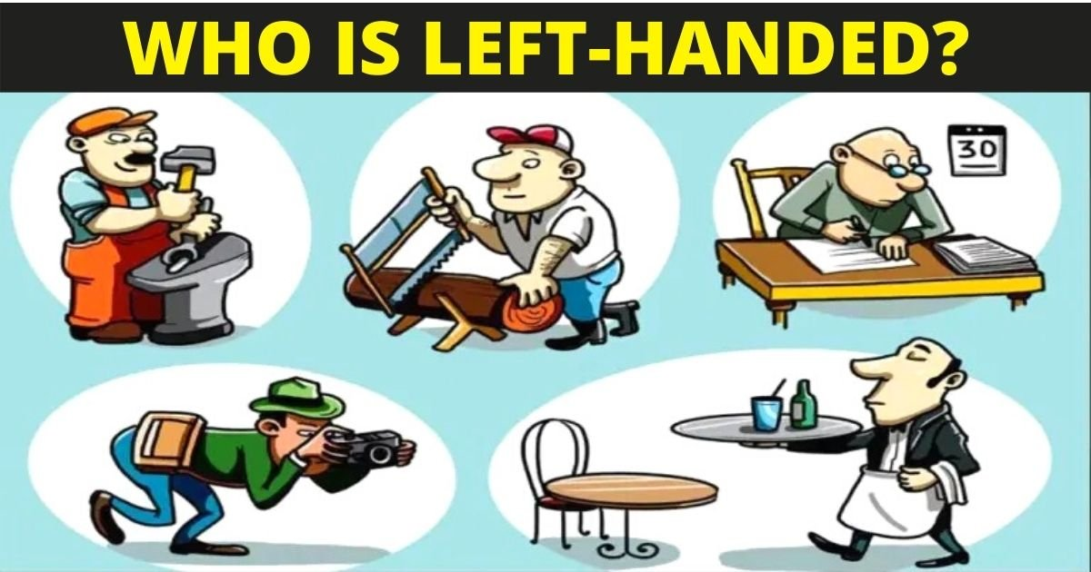 who is left handed.jpg?resize=1200,630 - How Fast Can You Figure Out Who Is Left-Handed?