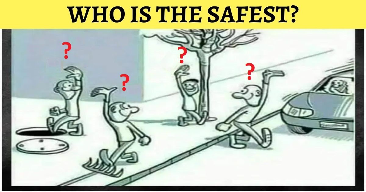 who is the safest.jpg?resize=1200,630 - Can You Figure Out Who Is The Safest Person In This Picture? 9 In 10 Viewers Will Get It Wrong!