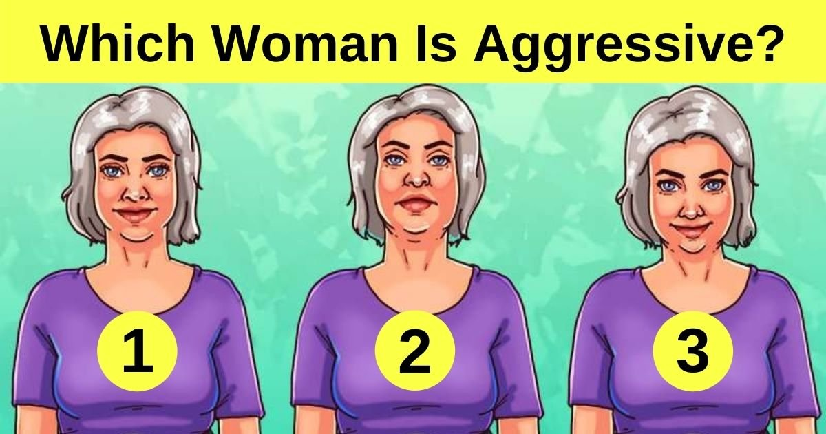 which woman is aggressive.jpg?resize=412,232 - Can You Figure Out Which Of These Women Is Aggressive? Take A Closer Look To Reveal The Answer!