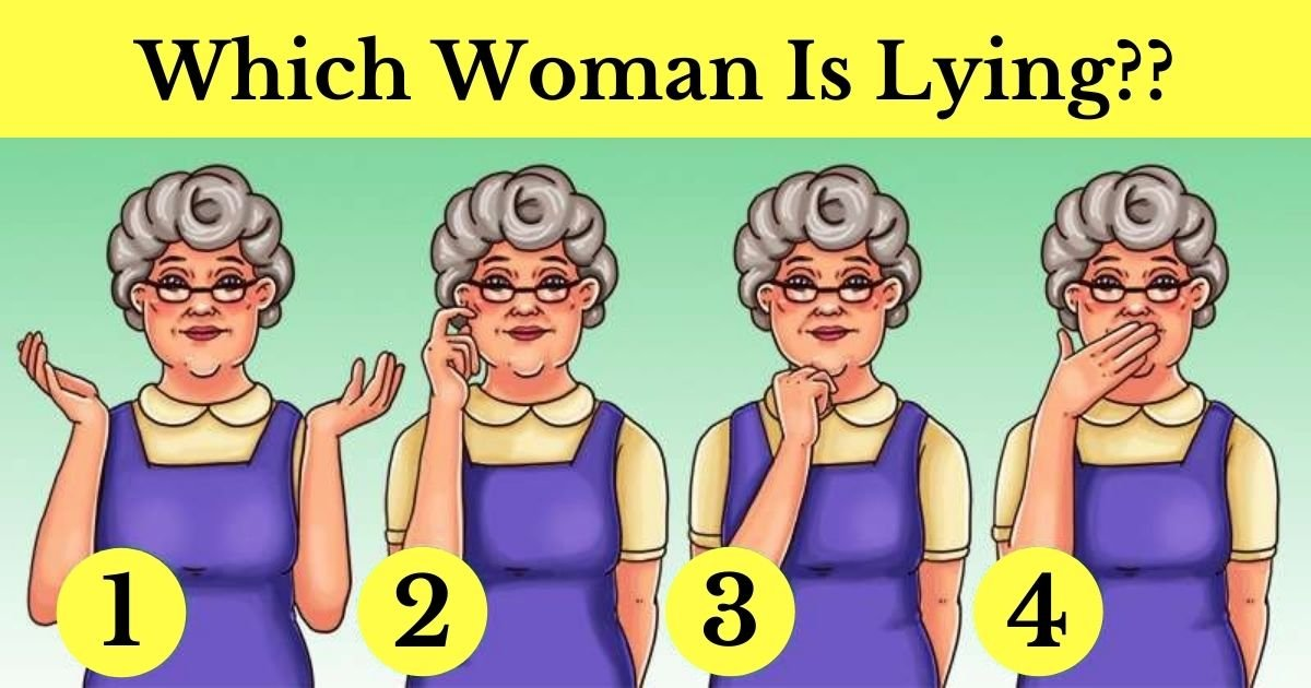 which woman is lying.jpg?resize=1200,630 - Can You Tell Which Of These Women Is lying? Take A Closer Look At The Details!