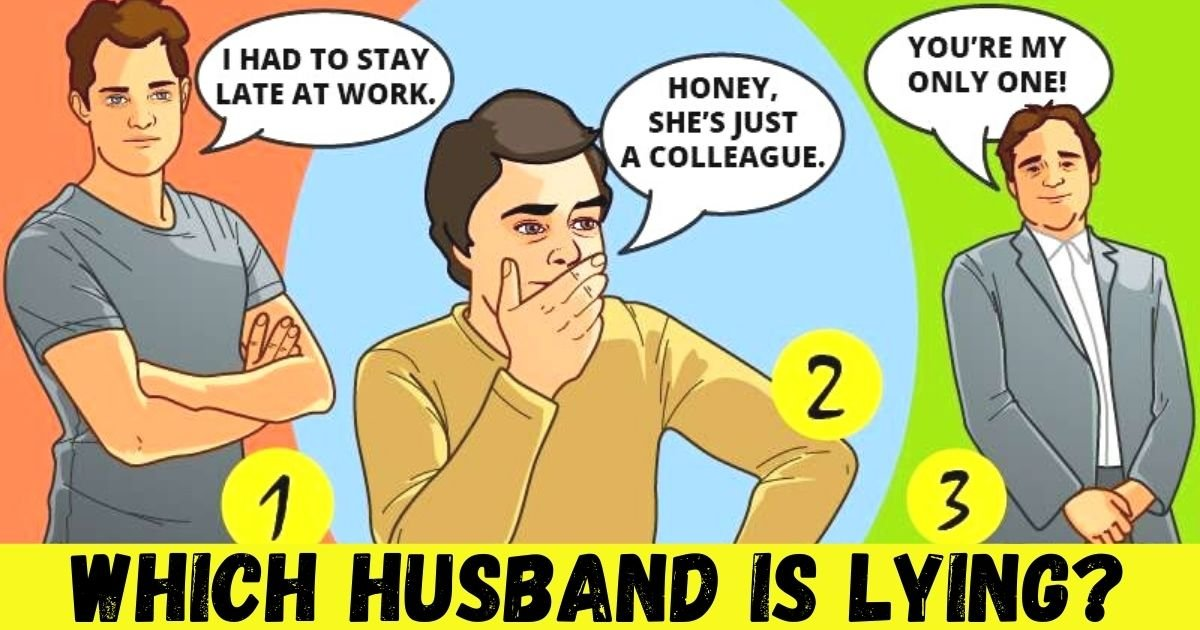 which husband is lying.jpg?resize=412,232 - 90% Of People Can't Figure Out Which Of These Men Is Lying To His Wife! But Can You Spot The Liar?