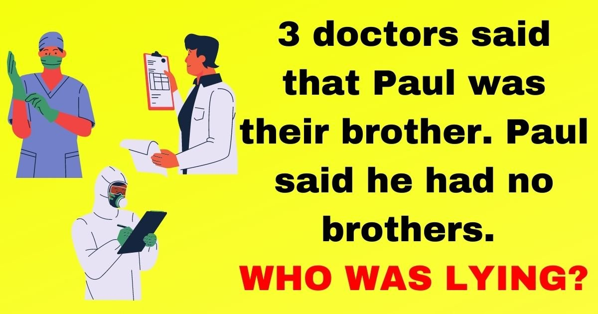 paul.jpg?resize=1200,630 - 90% Of Viewers Fail To Solve This Simple Riddle! But Can You Figure Out The Answer To This Question?