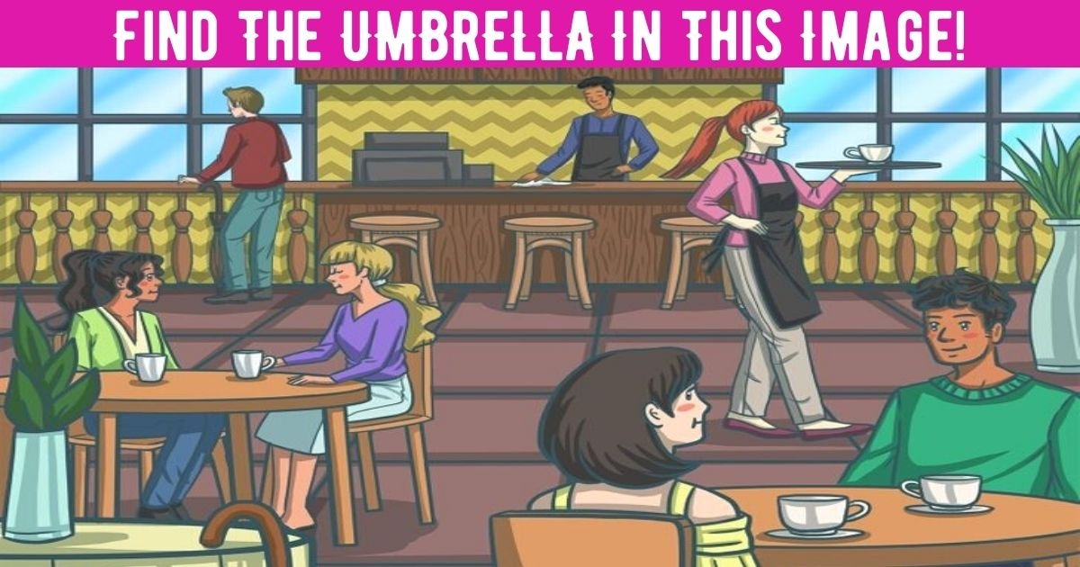 add a heading 2 1.jpg?resize=412,232 - 90% Of People Can't Spot The UMBRELLA In The Coffee Shop! But Can You Find It?