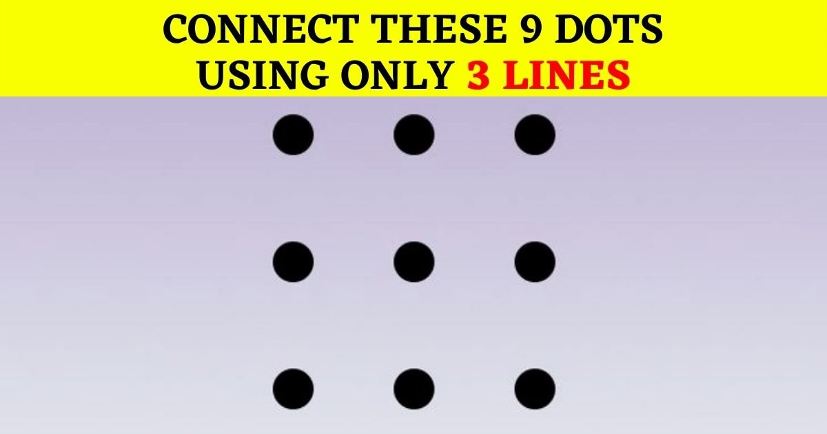 dots5.jpg?resize=412,232 - Brain Test: Most People FAIL To Solve This Simple Test But Can You Figure Out The Right Answer?